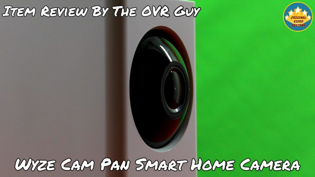 Wyze Cam Pan Smart Home Camera (Review) - Original Video Reviews